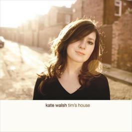 Tim's House 2008 Kate Walsh