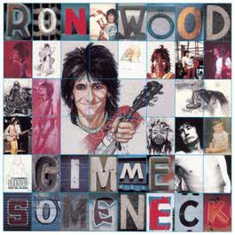 Gimme Some Neck 1979 Ron Wood
