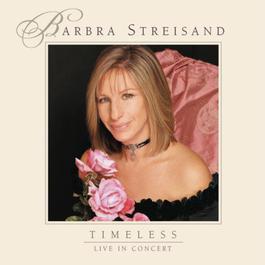 Timeless - Live In Concert 2000 Barbra Streisand