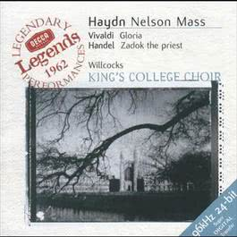 Haydn: Nelson Mass / Vivaldi: Gloria in D / Handel: Zadok the Priest 2000 David Willcocks; Academy Of St. Martin-In-The-Fields; Dame Janet Baker