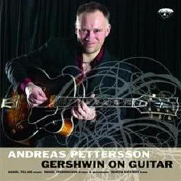 Andreas Pettersson / Gershwin On Guitar 2007 Andreas Pettersson