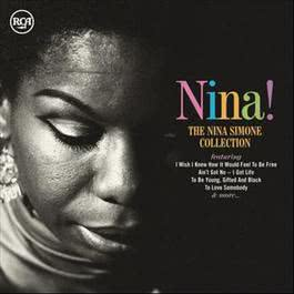 Nina! The Collection 2011 Nina Simone