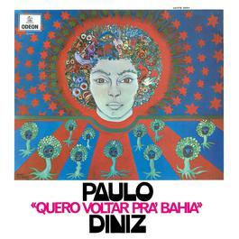 Quero Voltar Pra Bahia 2007 Paulo Diniz