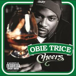 Cheers 2003 Obie Trice