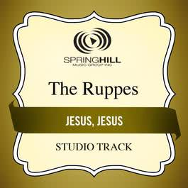 Jesus, Jesus 2011 The Ruppes
