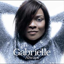 Always 2007 Gabrielle