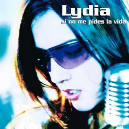 Si No Me Pides La Vida 2007 Lydia(欧美)