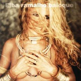 Baioque 1998 Elba Ramalho