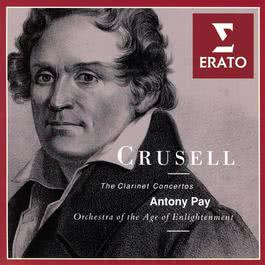 Crusell - Clarinet Concertos 1993 Antony Pay