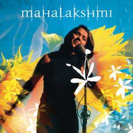 Mahalakshmi 2006 Mahalakshmi Iyer; Shankar Mahadevan; Instant Karma