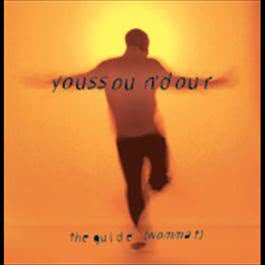 The Guide (Wommat) 1994 Youssou N'Dour