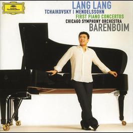 Tchaikovsky / Mendelssohn: First Piano Concertos 2006 郎朗