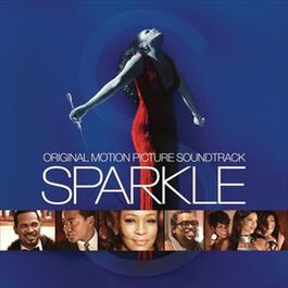 Sparkle: Original Motion Picture Soundtrack 2012 Various Artists