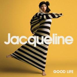 Good Life 2010 Jacqueline