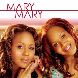 Yesterday 2005 Mary Mary