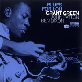 Blues For Lou 2004 Grant Green