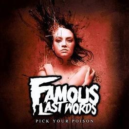 Pick Your Poison 2012 Famous Last Words