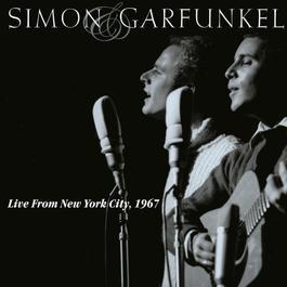 Live From New York City, 1967 2013 Simon & Garfunkel