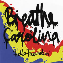 Hello Fascination 2009 Breathe Carolina