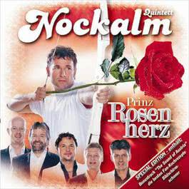 Prinz Rosenherz 2008 Nockalm Quintett