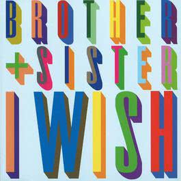 I Wish 2005 Brother Sister