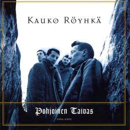Pohjoinen Taivas 1991-1993 2011 KAUKO  RYHK