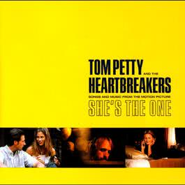 She's The One (Songs and Music From The Motion Picture) 2014 Tom Petty