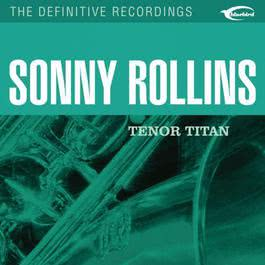 Tenor Titan 2002 Sonny Rollins