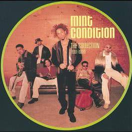The Collection (1991-1998) 2009 Mint Condition
