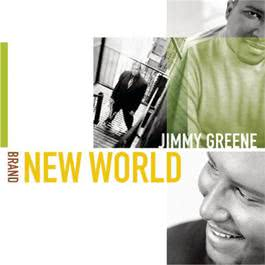 Brand New World 2000 Jimmy Greene