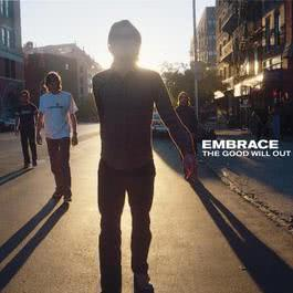 The Good Will Out 2003 Embrace