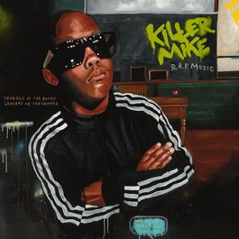 R.A.P. Music 2012 Killer Mike
