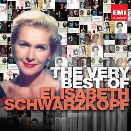 The Very Best of Elisabeth Schwarzkopf 2003 Elisabeth Schwarzkopf