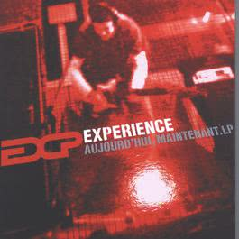 Aujourd'hui Et Maintenant 2005 Experience