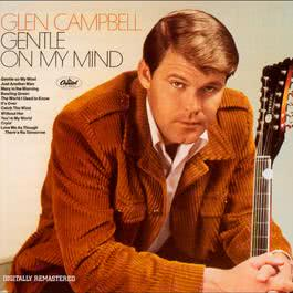 Gentle On My Mind 2001 Glen Campbell
