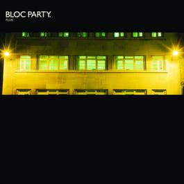 Flux 2007 Bloc Party