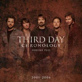 Chronology, Volume Two:  2001-2006 2010 Third Day