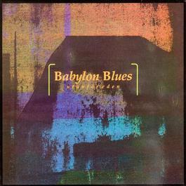 Utanför Eden 1986 Babylon Blues