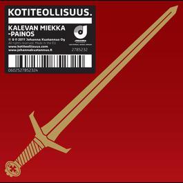 Kotiteollisuus (Kalevan miekka -painos) 2011 Kotiteollisuus