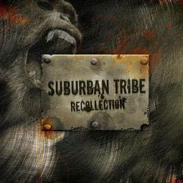 Recollection 2007 Suburban Tribe