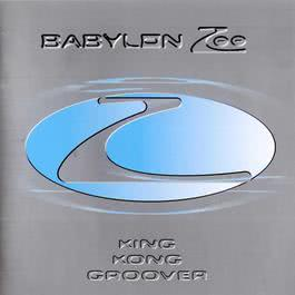 King Kong Groover 2003 Babylon Zoo