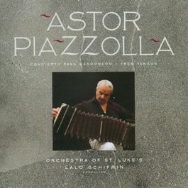 Concierto Para Bandoneon/Tres Tangos 2005 Astor Piazzolla