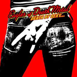 Death By Sexy 2002 Eagles of Death Metal