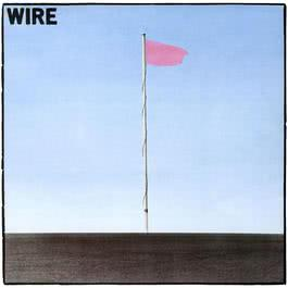 Pink Flag 2006 Wire