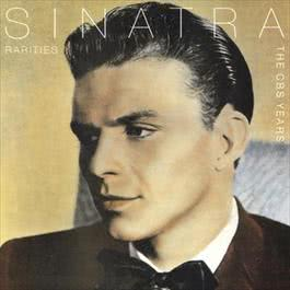 Sinatra Rarities - The CBS Years 1989 Frank Sinatra