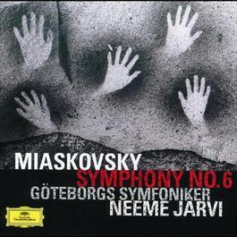 Miaskovsky: Symphony No.6 2002 Neeme Jarvi