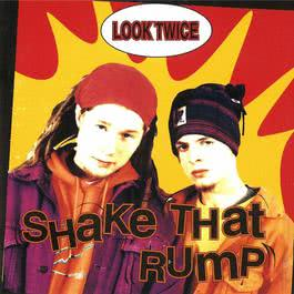 Shake That Rump 1993 Look Twice