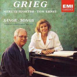 Grieg: Sange - Folkelivsbilleder op. 19 2006 Merete Hjorts