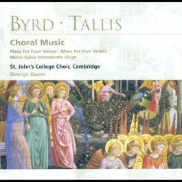 Byrd/Tallis: Choral Music 2004 Choir Of St. John's College, Cambridge