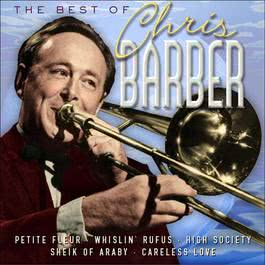 The Best Of Chris Barber 2005 Chris Barber